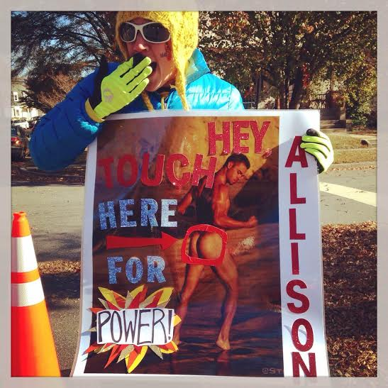 The sign that won the 2014 World Championships of Marathon Spectating Sign  Making, made a very burly Kinko's employee giggle like a school girl,  and yielded a monster PR it's intended marathoner!